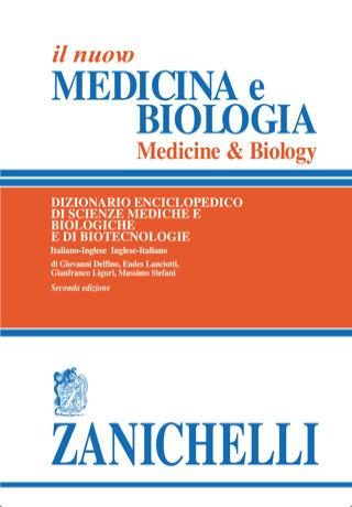 Recensione: il Dizionario Enciclopedico di Scienze mediche e Biologiche Zanichelli
